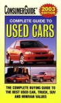 2003 Complete Guide to Used Cars - Consumer Guide