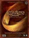 Lord of the Rings Online: Shadows of Angmar - World Companion: Prima Official Game Guide (Prima Official Game Guides) (v. 2) - Mike Searle