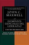 Elementos Esenciales del Liderazgo: Relaciones, Capacitacion, Actitud y Liderazgo - John C. Maxwell
