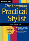 The Practical Stylist: The Classic Guide to Style - Sheridan Baker