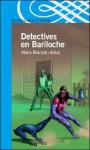 Detectives En Bariloche - Maria Brandan Araoz