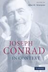 Joseph Conrad in Context - Allan H. Simmons