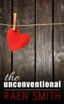 The Unconventional (A Short Story) - Raen Smith