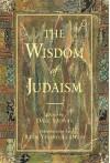 The Wisdom of Judaism - Dale Salwak