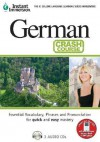 Instant Immersion German Crash Course: Essential Vocabulary, Phrases and Pronunciation for Quick and Easy Mastery - Topics Entertainment