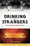 Drinking with Strangers (Enhanced Edition): Music Lessons from a Teenage Bullet Belt - Butch Walker, Matt Diehl