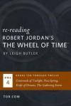 Wheel of Time Reread: Books 10-12 - Leigh Butler