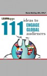 111 Ideas to Engage Global Audiences (Learniappe) - Renie McClay
