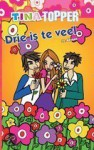 Drie is te veel (Tina Topper, #82) - J.E. Bright