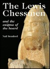 The Lewis Chessmen and the Enigma of the Hoard - Neil Stratford, British Museum