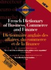 Routledge French Dictionary Of Business, Commerce And Finance Dictionnaire Anglais Des Affaires, Du Commerce Et De La Finance: Cd Rom (Routledge Bilingual Specialist Dictionaries) - Routledge