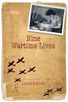 Nine Wartime Lives: Mass-Observation and the Making of the Modern Self - James Hinton