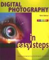 Digital Photography in Easy Steps - Nick Vandome
