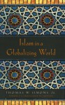 Islam in a Globalizing World - Thomas Simons