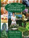 Miss Daisy Celebrates Tennessee - Daisy King, James A. Crutchfield