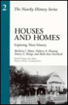 Houses and Homes: Exploring Their History (Aaslh Nearby History Series Volume 2) - Dolores A. Fleming, Barbara J. Howe, Emory L. Kemp, Ruth A. Overbeck, David E. Kyvig, Myron A. Marty, Ruth Ann Overbeck