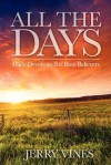 All the Days: Daily Devotions for Busy Believers - Jerry Vines