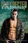 Unexpected Consequences - Jaye Cox