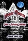 Memoir Madness: Driven to Involuntary Commitment - Jennifer Semple Siegel