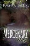 The Mercenary Way - Tory Richards