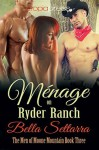 Ménage on Ryder Ranch - Bella Settarra