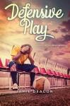 Defensive Play (Boys on the Brink) - Jamie Deacon