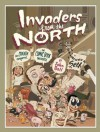 Invaders from the North: How Canada Conquered the Comic Book Universe - John Bell