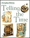 Telling the Time - Rupert Matthews, Joanna Williams, Stefan Chabluk, Kevin W. Maddison
