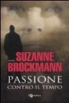 Passione contro il tempo - Suzanne Brockmann