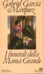 I funerali della Mamá Grande - Enrico Cicogna, Dario Puccini, Gabriel García Márquez