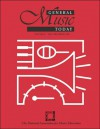 General Music Today Yearbook - Menc Task Force On General Music Course