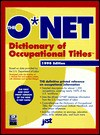 The O*Net Dictionary of Occupational Titles 1998-1999 (O'net Dictionary of Occupational Titles. (Paper)) - Us Dept of Labor, J. Michael Farr, United States D, Laverne Ludden, Paul Mangin, LaVerne L. Ludden