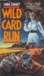 Wild Card Run - Sara Stamey