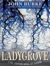 Ladygrove: A Dr. Caspian Novel of Horror - John Burke