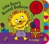 Little Roar's Round Balloon - Jo Lodge