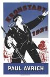 Kronstadt, 1921 - Paul Avrich