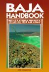 Baja Handbook: Mexico's Western Peninsula Including Cabo San Lucas - Joe Cummings
