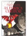 La fábrica Creátor - Patricia García-Rojo