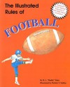 The Illustrated Rules Of Football (Illustrated Sports Series) - R. L. Patey, Patrick T. McRae