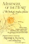 Messenger Of The Heart: The Book of Angelus Silesius, with observations by the ancient Zen masters (Spiritual Masters) - Frederick Franck