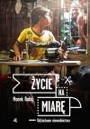 Zycie na miare - Rabij Marek