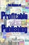 The Basics of Profitable Publishing - E.J. Thornton
