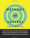 Methods of Success - Jack White