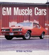 GM Muscle Cars - Bill Holder, Bill Holder