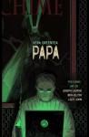 PAPA - Vera Greentea, Joseph Lacroix, Ben Jelter, Lizzy John, Adam Wollet, Irina Golubchin, Timothy M. Rodriguez