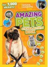 National Geographic Kids Amazing Pets Sticker Activity Book: Over 1,000 Stickers! - National Geographic Kids