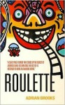 Roulette - Adrian Brooks