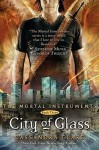 City Of Glass - Mortal Instruments, Book Three - Cassandra Clare