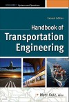 Handbook of Transportation Engineering Volume I & Volume II, Second Edition - Myer Kutz