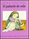 El Panuelo de Seda - Alma Flor Ada, Vivi Escriva
